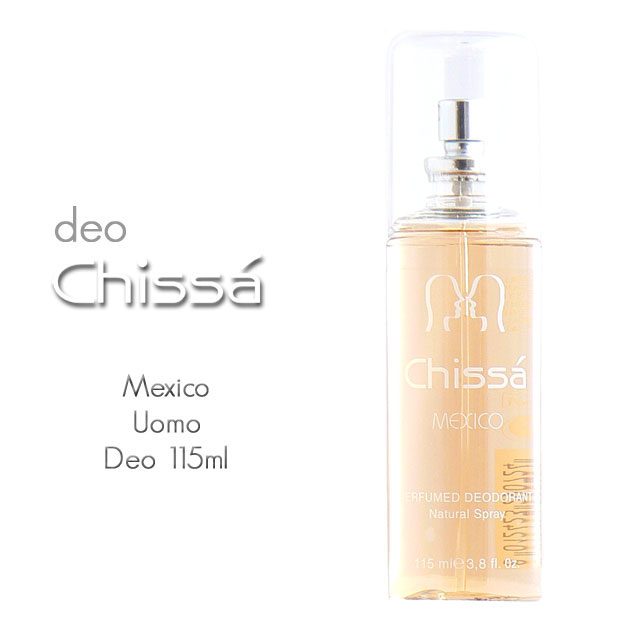 -CHISSA'MEXICO DEO H 115 ML